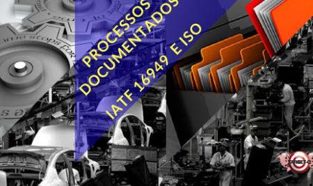 IATF-16949 A exigência de Processos Documentados