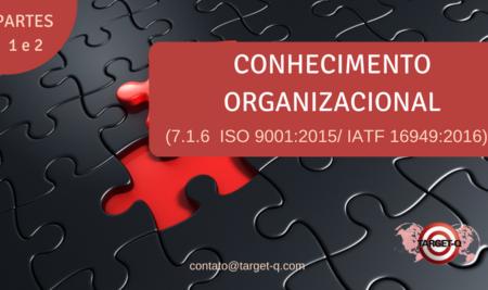 Norma ISO 9001 -Conhecimento Organizacional Como atender?