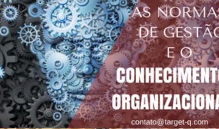 7.1.6 – Conhecimento Organizacional. ONDE ESTÁ O KNOW-HOW, O CONHECIMENTO DE SUA EMPRESA?